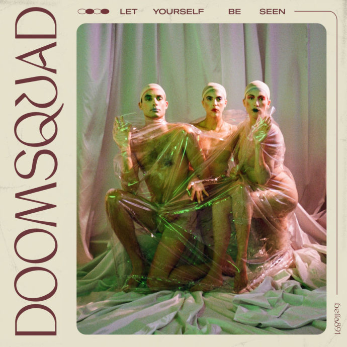 doomsquad-let-yourself-be-seen